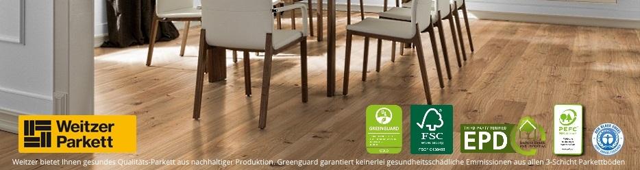 Gesundes Qualität-Parkett von Weitzer - Greenguard garantiert keinerlei gesundheitsgefährdende Emissionen durch Weitzer 3-Schicht-Parkett
